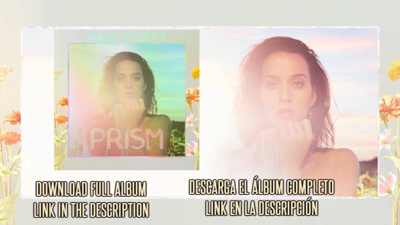 KATY PERRY | PRISM (DELUXE) | FULL ALBUM | FREE DOWNLOAD ...