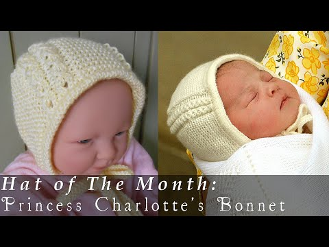 Hat of The Month | May 2015 | Princess Charlotte's Bonnet