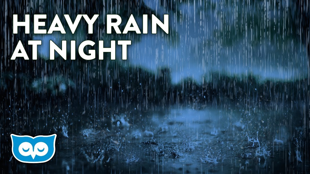 HEAVY Rain Sounds At Night - Relaxing Rainstorm for Sleep ...