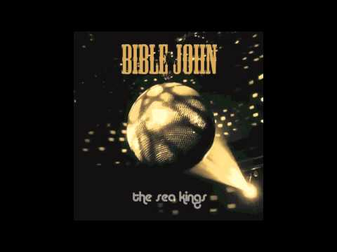 The Sea Kings - Bible John (I'm Only Dancing) Remix