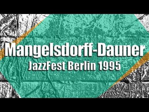 Albert Mangelsdorff-Wolfgang Dauner Quintett - JazzFest Berlin 1995