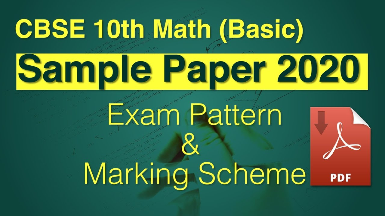 CBSE Class 10 Math Basic Sample Question Paper 2020 | Know The Exam Pattern  & Marking Scheme