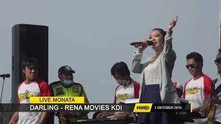 Download lagu Darling Rena Movies KDI Monata Live Kostrat 2019 MP3