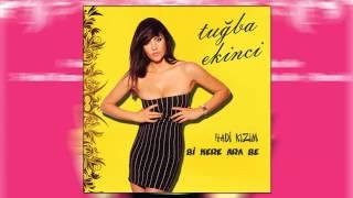 Tuğba Ekinci - Bi Kere Ara Be (Remix) (2013)