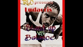 Ludacris- stand up Vs Balance(MIX RLC)