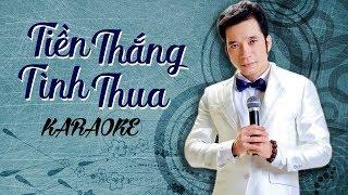 [KARAOKE] Tiền Thắng Tình Thua - Huỳnh Nhật Huy