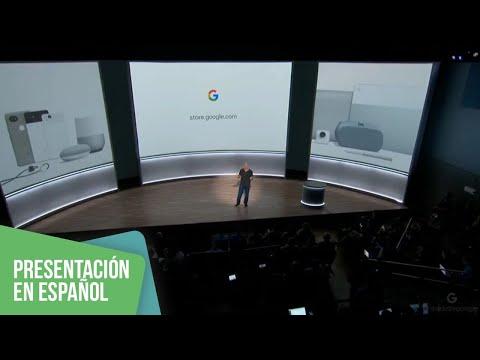 Google Pixel 2 y más productos | Presentación en español