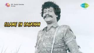 Ellame En Rasathan | Ettana Iruntha song