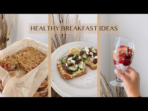 HEALTHY WEEKDAY BREAKFAST IDEAS   FULL RECIPES