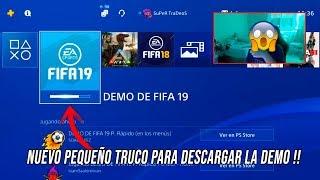 ENSEÑO UN *TRUCO* PARA PODER DESCARGAR LA DEMO DE FIFA 19!!