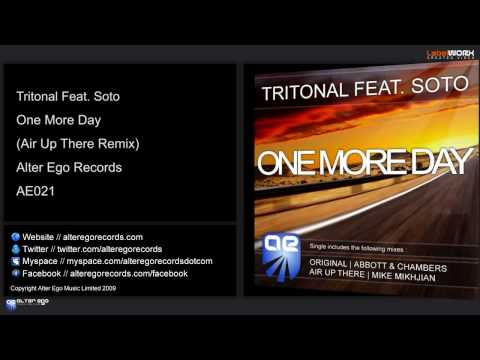 Tritonal Feat. Soto - One More Day (Air Up There Remix)