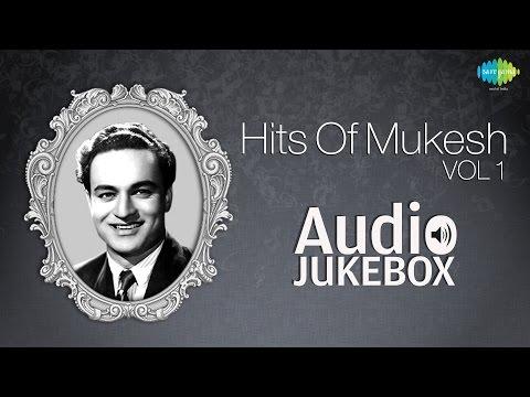 best-of-mukesh-vol-1-|-jeena-yahan-marna-yahan-|-audio-jukebox