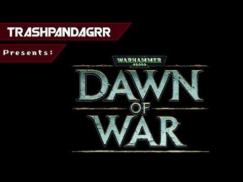 Warhammer 40,000 - Dawn of War (Part 1) |