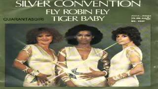 Fly, Robin, Fly/Tiger Baby Silver Convention 1975 (Facciate2)