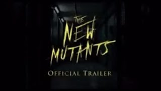 X Men, The New Mutants. X-Men: The New Mutants  Trailer #1 (2018) Maisie Williams