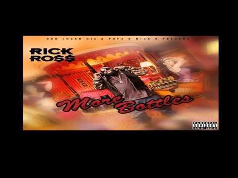 Rick Ross - 187 Ft. Tyga - More Bottles   Mixtape