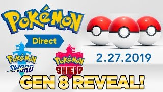 Gen 8 Reveal - 7 Minute OFFICIAL Pokemon Direct Feb 2019