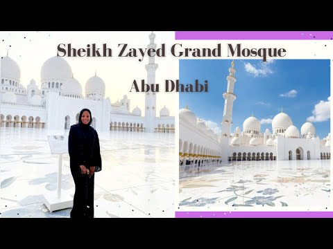 Sheikh Zayed GRAND MOSQUE | Abu Dhabi | UAE| 2021| Why Visit Travel Vlog