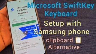 Microsoft SwiftKey Keyboard with clipboard (Samsung Keyboard Alternative) screenshot 1