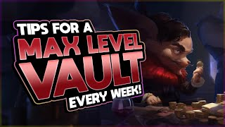 Get a MAX LEVEL VAULT Every Week! | Tips to Maximize Weekly XP | Legends of Runeterra