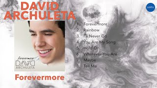 David Archuleta - Forevermore (FULL ALBUM)
