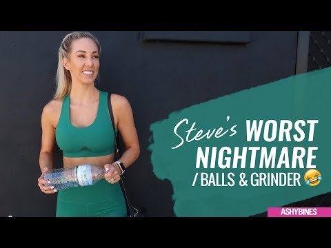 Steves WORST NIGHTMARE ! Balls and Grinder?! and Loads of the cutest human on earth!