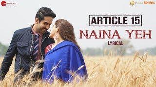 Download lagu Naina Yeh - Lyrical | Article 15 | Ayushmann Khurrana, Isha | Yasser Desai & Aakanksha
