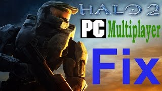 Halo 2 PC Multiplayer Fix