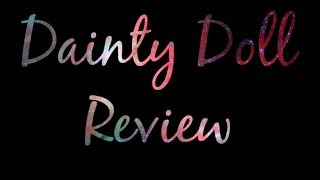Dainty Doll cosmetics review - foundation, concealer, blusher, lipstick Thumbnail