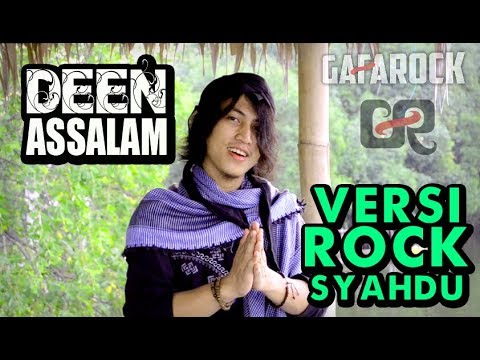 DEEN ASSALAM Sulaiman AlMughni - Versi ROCK SYAHDU - Gafarock