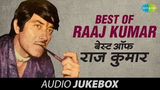 Best Of Raaj Kumar - Old Hindi Songs - Yeh Duniya Yeh Mehfil - Jukebox