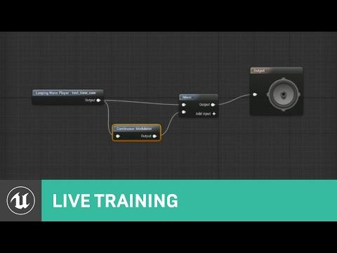 Audio & Blueprints | Live Training | Unreal Engine