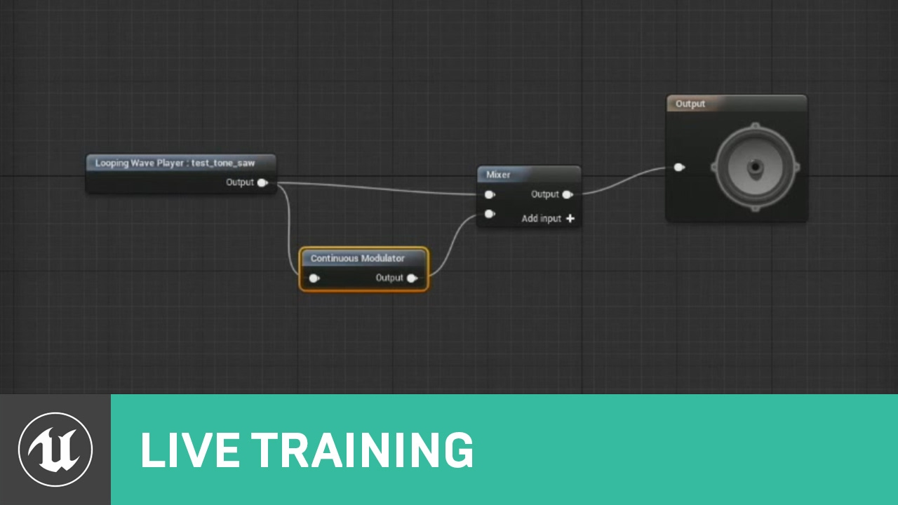 Audio & Blueprints | Live Training | Unreal Engine