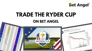 Peter Webb - Betfair Trading - The Ryder Cup 2018!