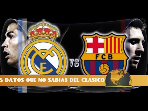 5 CURIOSIDADES QUE NO SABIAS DEL CLASICO ( REAL MADRID Vs Fc.BARCELONA ) HD