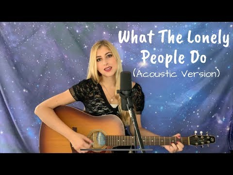 what-the-lonely-people-do---stripped-version