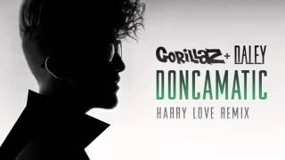 Gorillaz ft Daley- Doncamatic (Harry Love Remix) / Lyrics