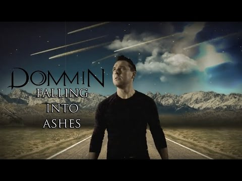 Dommin - Falling Into Ashes (Official Music Video)