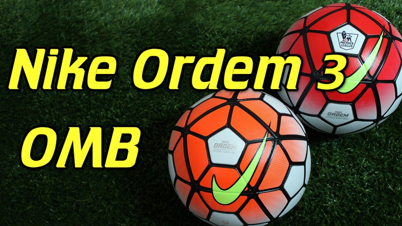 buy online 85402 72c84 Nike Ordem 3 Official Match Ball Review