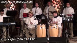 El Son hay que llevarlo en el Corazón - FRANGOLLO.COM - Concierto en Santa Lucía de Tirajana 2012