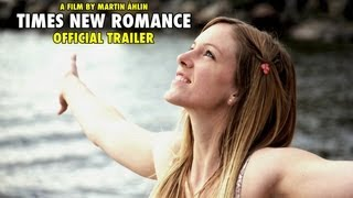 Times New Romance Official Trailer