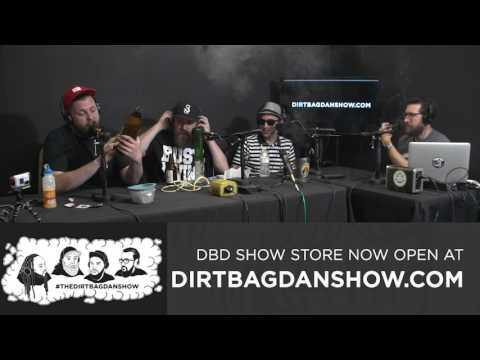 THE DIRTBAG DAN SHOW Episode 85 w/ Psycoses, Lush, Reverse Live & Skylar G