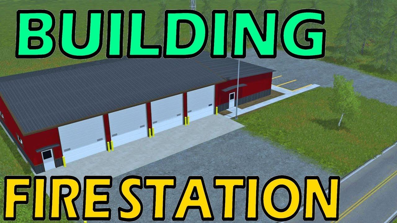 Farming Simulator 17 Building Fire Station 1979 On Go Drama