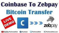 Coinbase To Zebpay Bitcoin Transfer | Live Demo