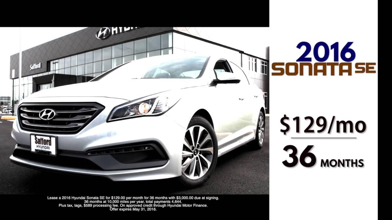 May 2016 Sonata Lease Offer 129 Mo Safford Hyundai