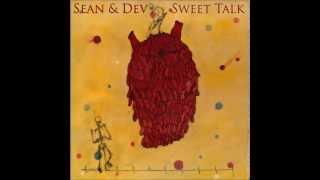Sean & Dev - Sweet Talk (Thrills Remix)