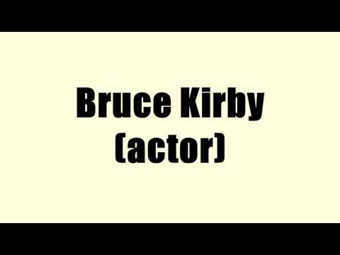Bruce Kirby actor