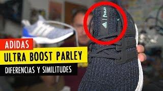 ADIDAS ULTRA BOOST PARLEY y PARLEY LTD (vs. las tradicionales Ultra Boost)