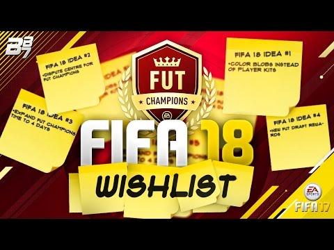 FIFA 18 FUT CHAMPIONS WISHLIST!