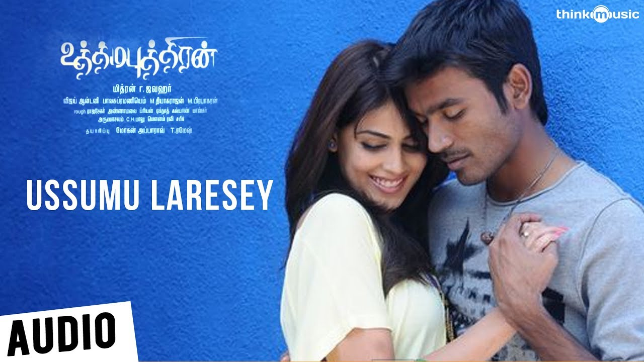 Download Uthama Puthiran | Ussumu Laresey Song | Dhanush, Genelia | Vijay Antony
